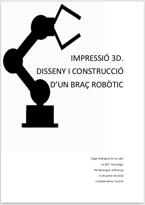 TR: Impressió 3D. Disseny i construcció d'un braç robòtic