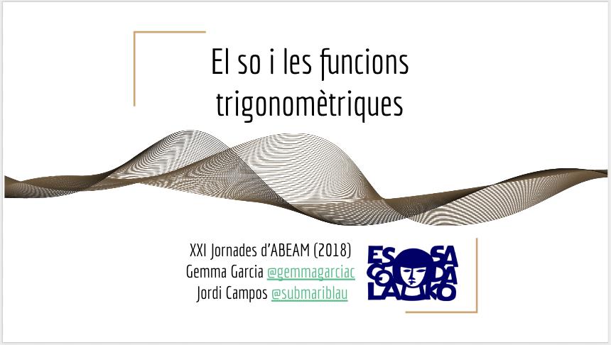 Comunicació ABEAM'18: El so i les funcions trigonomètriques